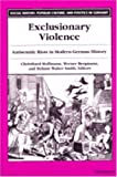 img - for Exclusionary Violence: Antisemitic Riots in Modern German History (Social History, Popular Culture, and Politics in Germany) book / textbook / text book