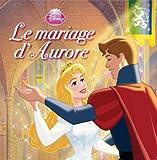 Le mariage d'Aurore : La Belle au Bois dormant