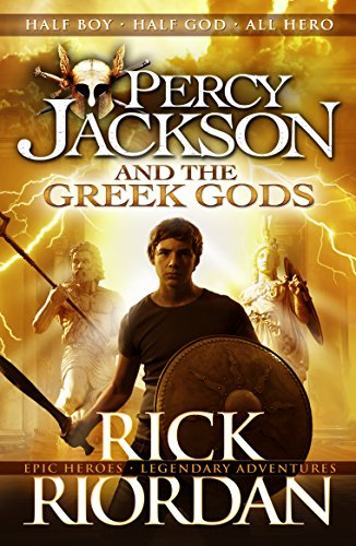 Percy Jackson And The Greek Gods (Percy Jackson's Greek Myths)