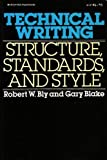 Technical Writing: Structure, Standards, and Style (0070061734) by Bly, Robert W.