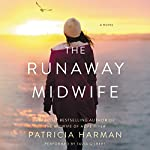 The Runaway Midwife: A Novel | Patricia Harman
