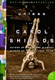 Unless: A Novel (P.S.) (0060874406) by Shields, Carol