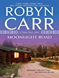 img - for Moonlight Road (Virgin River Novels) book / textbook / text book