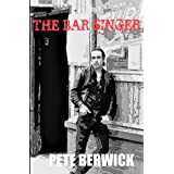 The Bar Singer
