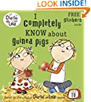 Charlie and Lola: I Completely Know A...
