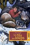 echange, troc Alain Surget - Le fils des loups