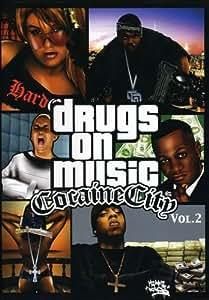 DRUGS ON MUSIC: COCAINE CITY 2