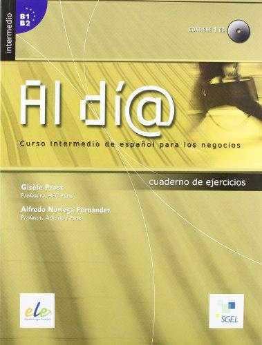 al-dia-curso-intermedio-ejercicios-con-cd-per-gli-ist-tecnici-e-professionali