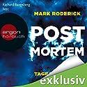 Tage des Zorns (Post Mortem 3) Hörbuch von Mark Roderick Gesprochen von: Richard Barenberg