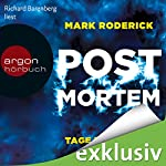 Tage des Zorns (Post Mortem 3) | Mark Roderick