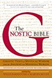 The Gnostic Bible: Revised and Expanded Edition