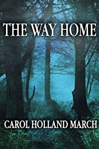 The Way Home: Fantastic Stories Of Love And Longing by Carol Holland March ebook deal