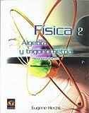 Fisica 2 - Algebra y Trigonometria 2b* Edicion (Spanish Edition)