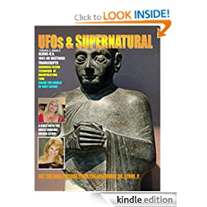 UFOs & Supernatural Magazine. Issue 2. (Monthly Magazine: Ancient Aliens, Extraterrestrials Occult)