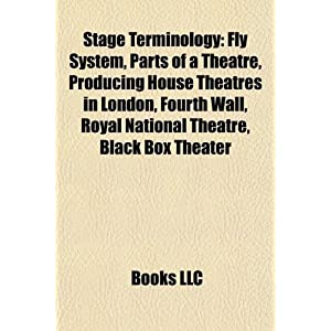 Amazon.com: Stage terminology: Fly system, Billing, Theatre ...