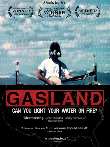 Gasland documentary by Josh Fox
