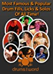 Greatest & Famous DRUM FILLS, Licks &...