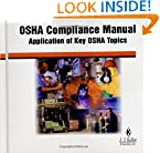 OSHA Compliance Manual : Application of Key OSHA Topics (J.J. Keller and Associates, Inc.) (34-M)