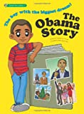 The Obama Story: The Boy With the Biggest Dream! (Great Heroes)