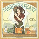 Minettes Feast: The Delicious Story of Julia Child and Her Cat