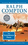img - for Ralph Compton The Tenderfoot Trail (Ralph Compton Western) book / textbook / text book