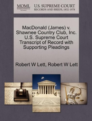 MacDonald (James) v. Shawnee Country Club, Inc. U.S. Supreme Court Transcript of Record with Supporting Pleadings