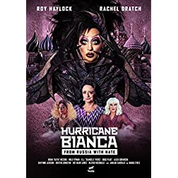 Hurricane Bianca: From Russia With Hate