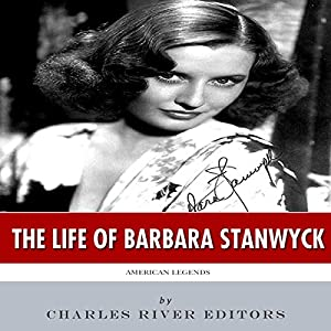 American Legends: The Life of Barbara Stanwyck Audiobook