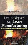 echange, troc Pierre Bédry - Les basiques du Lean Manufacturing : Dans les PMI et ateliers technologiques