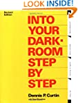 Into Your Darkroom Step by Step