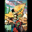 Joan of Arc (       UNABRIDGED) by Mark Twain Narrated by Michael Anthony