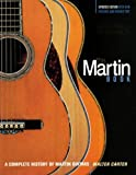 The Martin Guitar: 170 Years Of Fine Guitar-Making