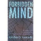 Forbidden Mind ~ Kimberly Kinrade