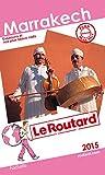 Guide du Routard Marrakech 2015