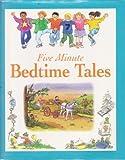 Five Minute Bedtime Tales (Five Minute Tales) (0752533126) by Hall, Derek