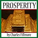 Prosperity Audiobook by Charles Fillmore Narrated by Jim Killavey