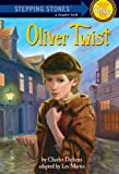 Oliver Twist (A Stepping Stone Book(TM))