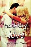 hashtag: #love
