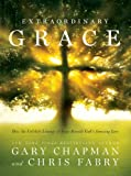 img - for Extraordinary Grace: How the Unlikely Lineage of Jesus Reveals God's Amazing Love (Christian Large Print Originals) book / textbook / text book