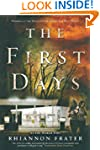 The First Days: As the World Dies