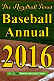 Hardball Times Annual 2016 (Volume 12)