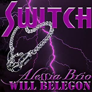 Switch | [Alessia Brio, Will Belegon]