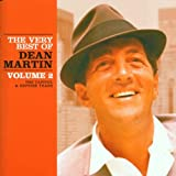 Very Best of Dean Martin Volume 2: The Capitol & Reprise Years