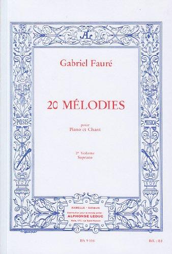 choudens-faure-gabriel-20-melodies-vol2-chant-soprano-classical-sheets-soprano-piano