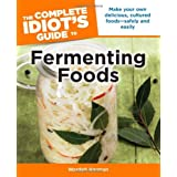The Complete Idiot's Guide to Fermenting Foodsby Wardeh Harmon