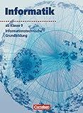 Informatik/ITG - Sekundarstufe I - Neubearbeitung: Informatik - Sekundarstufe I - Ausgabe Volk und Wissen: Informatik, Ab Klasse 9