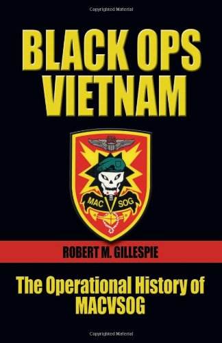 Black Ops, Vietnam: The Operational History of MACVSOG