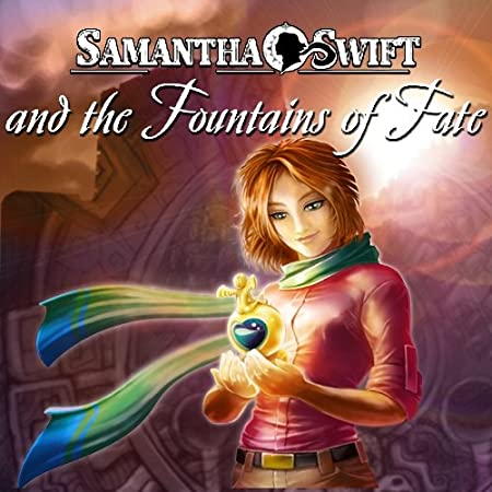 Samantha Swift and the Fountains of Fate [Download]