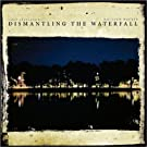 Dismantling the Waterfall: The Mill Sessions, Vol. 1