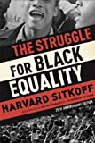 The Struggle for Black Equality